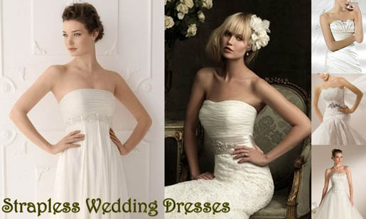 Bridal Fashion: How To Wear Strapless Wedding Dresses